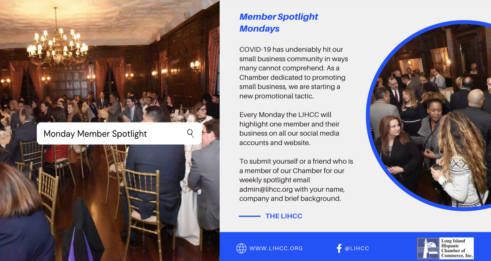 COVID-19 has undeniably hit our small business community in ways many cannot comprehend. As a Chamber dedicated to promoting small business, we are starting a new promotional tactic. Every Monday the LIHCC will highlight one member and their business on all our social media accounts and website. To submit yourself or a friend who is a member of our Chamber for our weekly spotlight email admin@lihcc.org with your name, company and brief background.